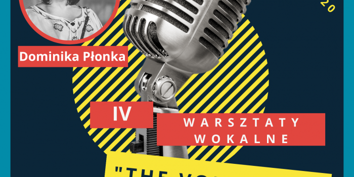 "IV Warsztaty Wokalne ""The Voice Of…"""